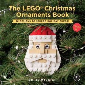 Christmas Decorating Ideas Awesome the Lego Christmas ornaments Book Volume 2 16 Designs to