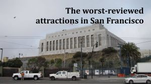Storage San Francisco Yelp Awesome the Worst Reviewed attractions In San Francisco Sfgate