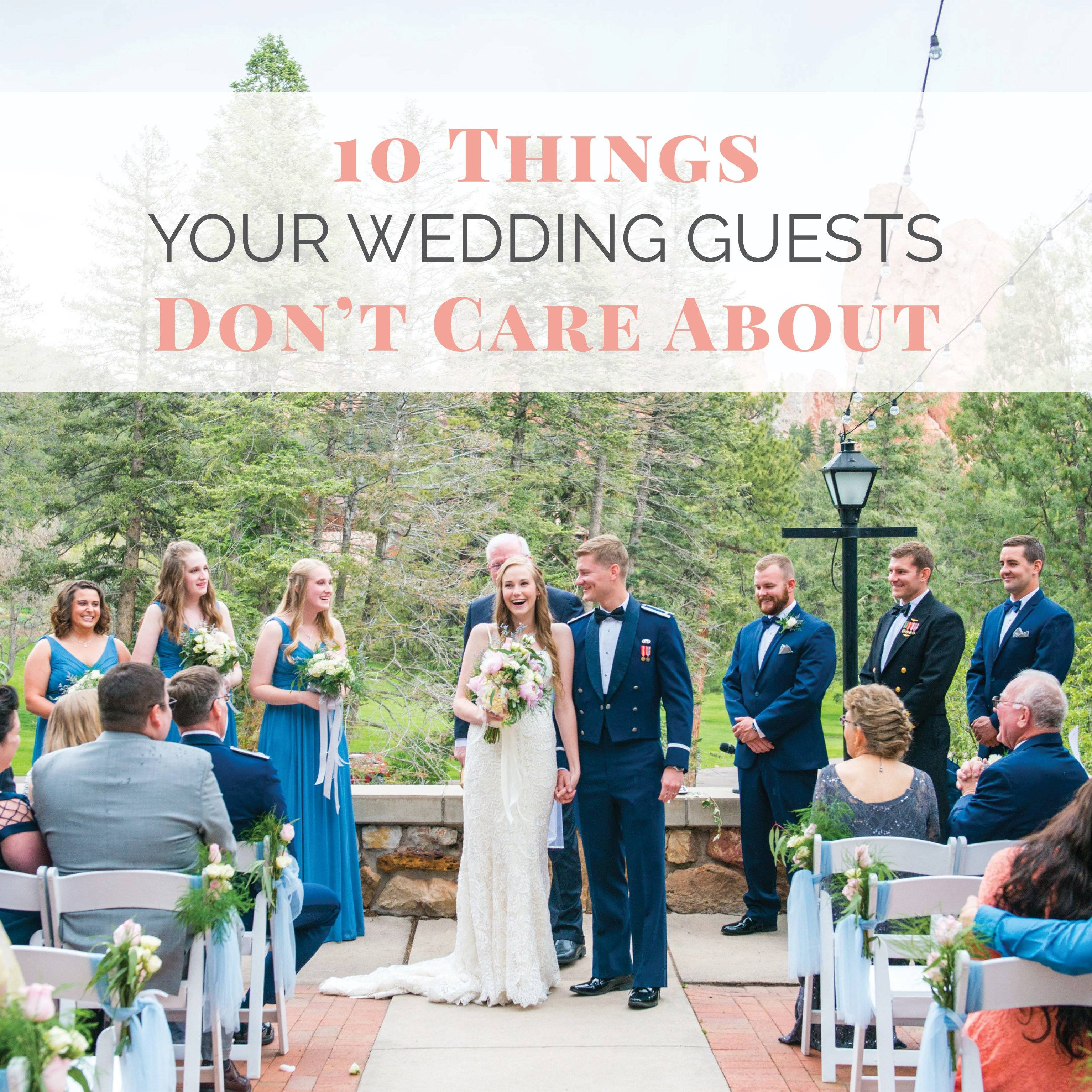 10 Things Your Wedding Guests Dont Care About 3067x